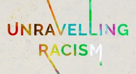 Unravelling Racism Part 3: Identity – by Kate Henderson,  Natasha Tunnicliffe, and Lee Kosa